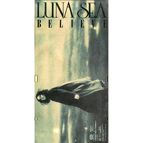 シングル「BELIEVE」/LUNA SEA