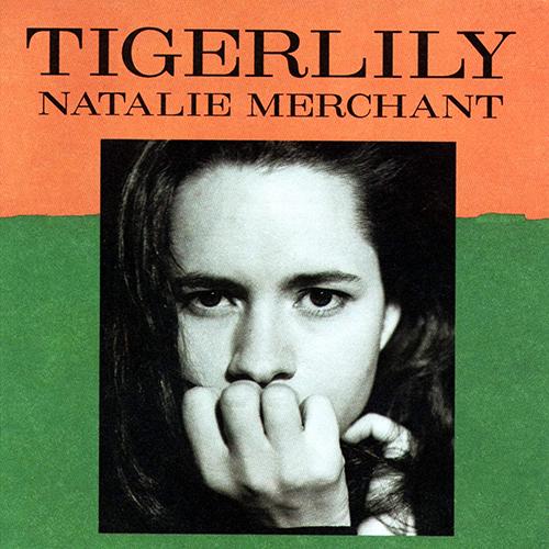『TIGERLILY』('95)/Natalie Merchant