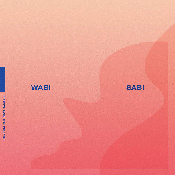 「Network System」収録アルバム『WABI SABI』/SURVIVE SAID THE PROPHET