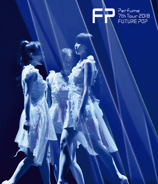 Blu-ray『Perfume 7th Tour 2018 「FUTURE POP」』【通常盤】(Blu-ray)