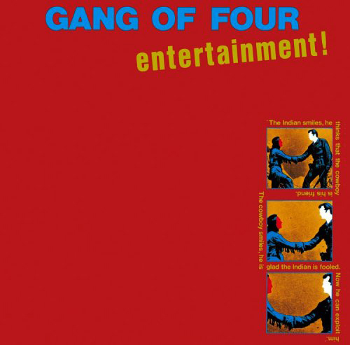 『Entertainment!』('79)/Gang of Four