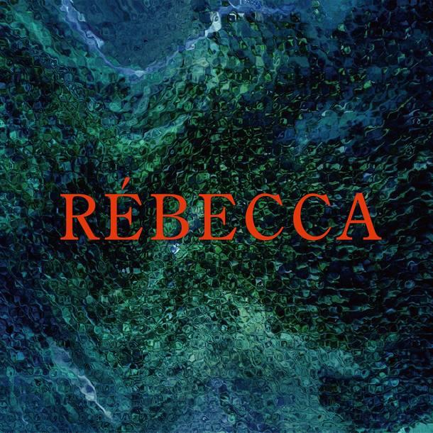アルバム『RÉBECCA』【ファンクラブ限定secret blue盤】(CD+チケットホルダー)