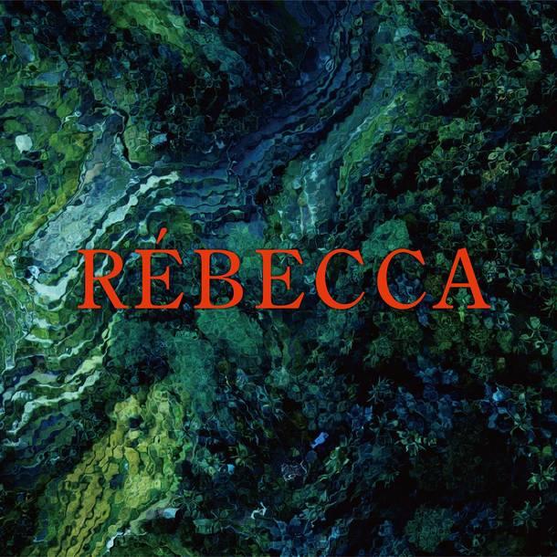 アルバム『RÉBECCA』【初回限定映像盤】(CD+DVD)