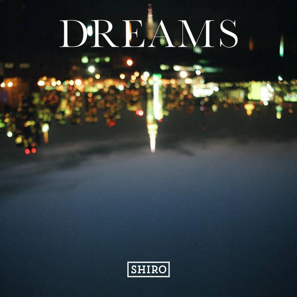 配信EP『DREAMS』