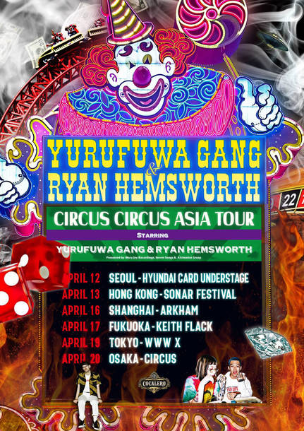Yurufuwa Gang & Ryan Hemsworth Asia Tour