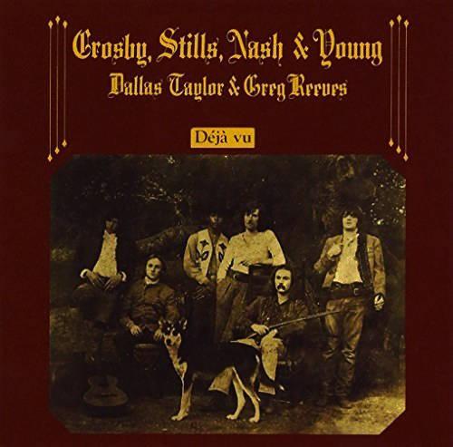 『Déjà Vu』('70)/Crosby, Stills, Nash & Young