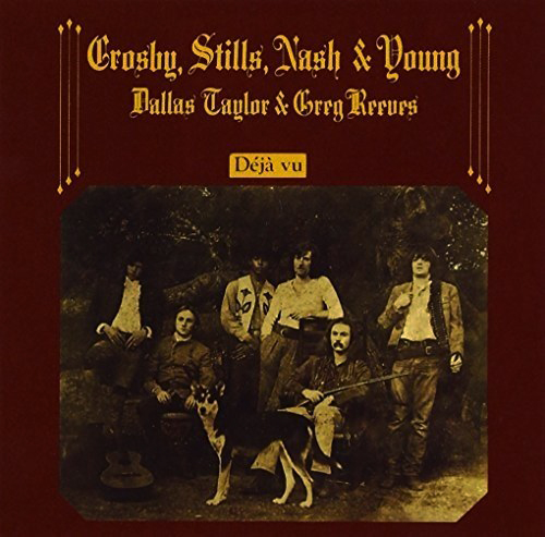 『Déjà Vu』('70)/Crosby, Stills, Nash & Young