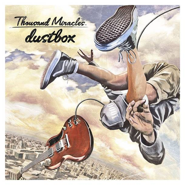 「Here Comes A Miracle」収録アルバム『Thousand Miracles』/dustbox