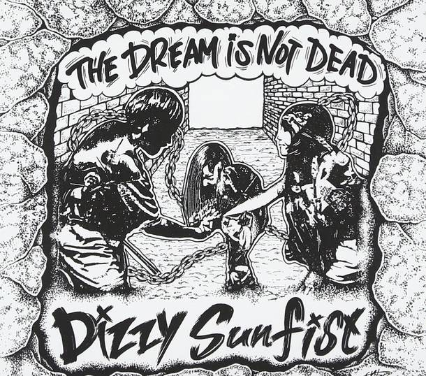 シングル「The Dream Is Not Dead」/Dizzy Sunfist