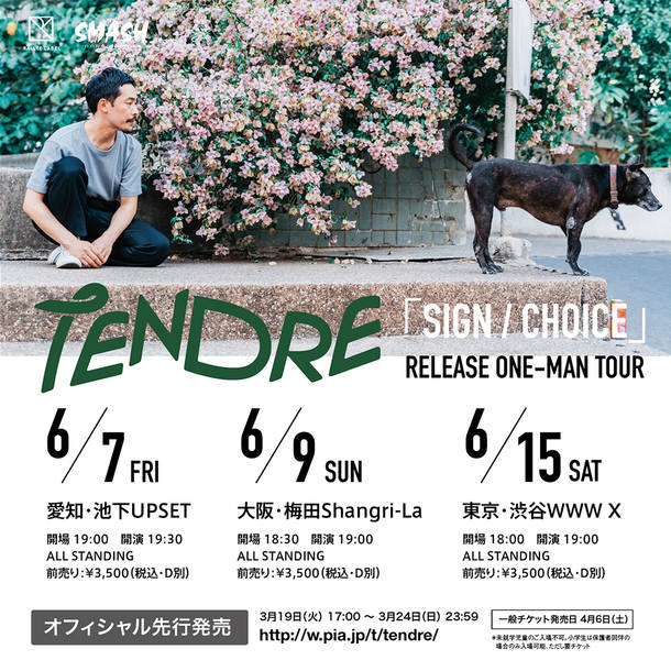 TENDRE「SIGN/CHOICE」Release Tour