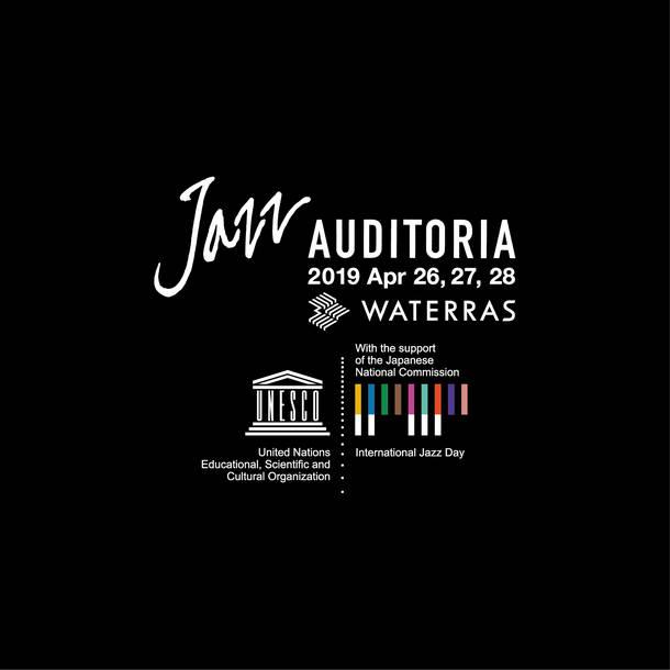 『JAZZ AUDITORIA 2019 in WATERRAS』