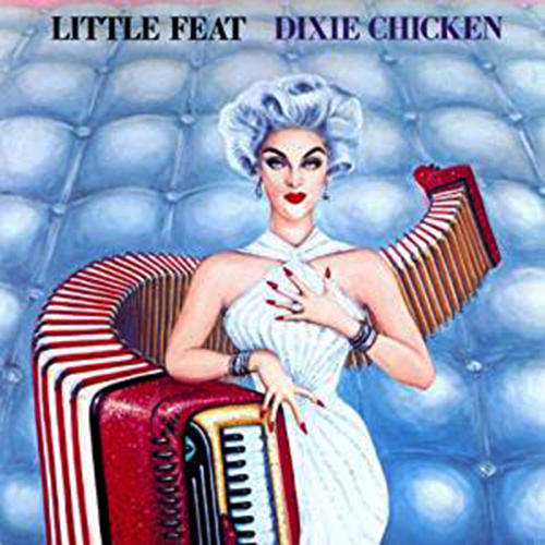『Dixie Chicken』('73)/Little Feat