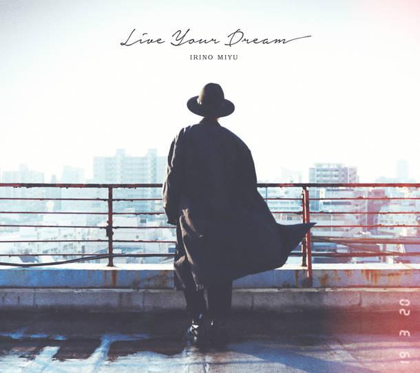 ミニアルバム『Live Your Dream』【豪華盤(DVD付)】