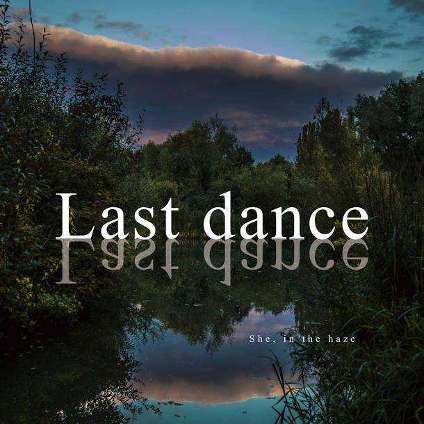 配信限定シングル「Last dance」