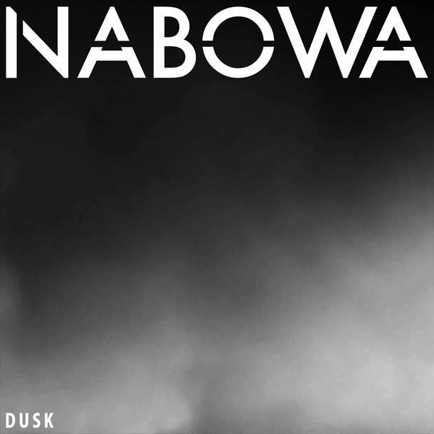 NABOWA アルバム『DUSK』