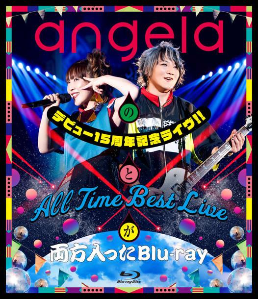 Blu-ray『angelaのデビュー15周年記念ライヴ!!とAll Time Best Liveが両方入ったBlu-ray』(DISCケースジャケット)