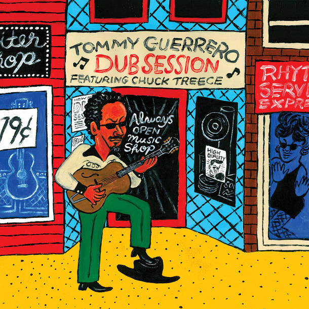 Tommy Guerrero『Dub Session』