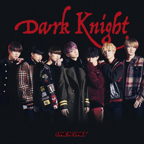 シングル「Dark Knight」【TYPE-A】