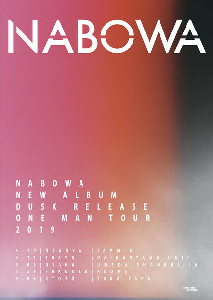 "NABOWA NEW ALBUM ""DUSK"" RELEASE ONE MAN TOUR"