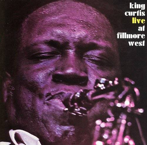 『LIVE AT FILLMORE WEST』('71)/King Curtis