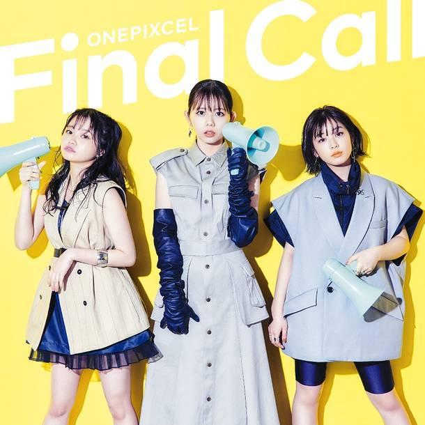 シングル「Final Call」