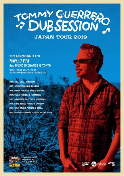 "Tommy Guerrero ""Dub Session"" Japan Tour 2019"