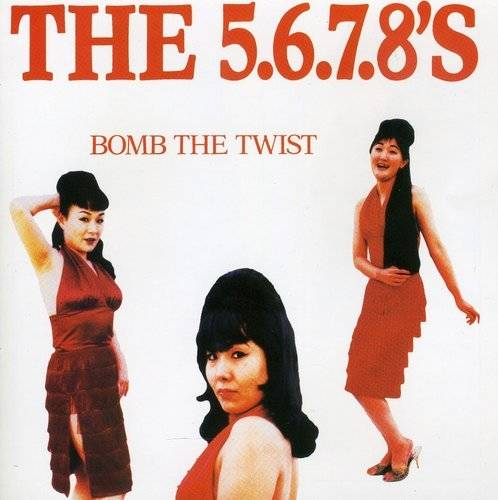 「Woo Hoo」収録EP『Bomb the Twist」/The 5.6.7.8's