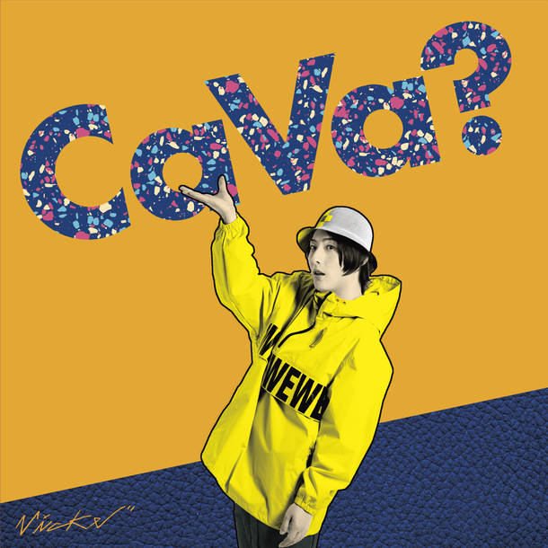 シングル「Ca Va?」【CD】