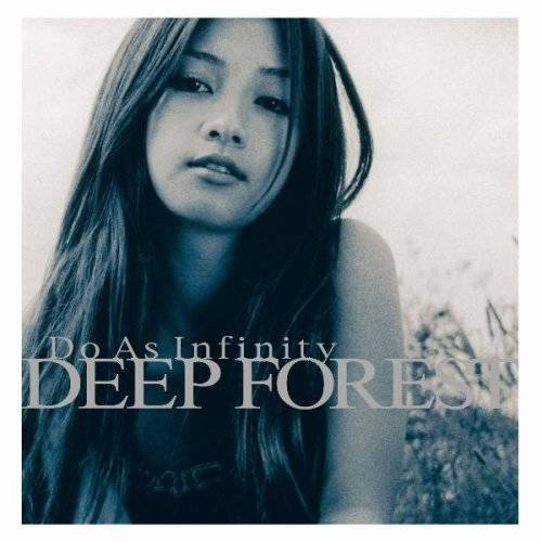 『DEEP FOREST』('01)/Do As Infinity