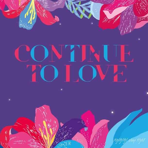 ミニアルバム『CONTINUE TO LOVE』