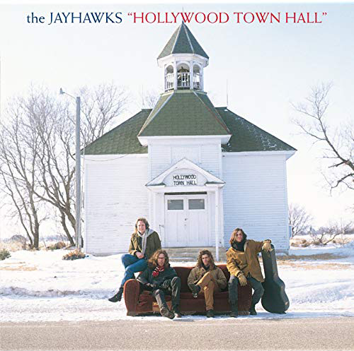 『Hollywood Town Hall』('92)/The Jayhawks