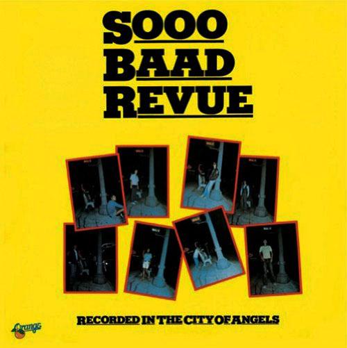 『SOOO BAAD REVUE』('76)/SOOO BAAD REVUE