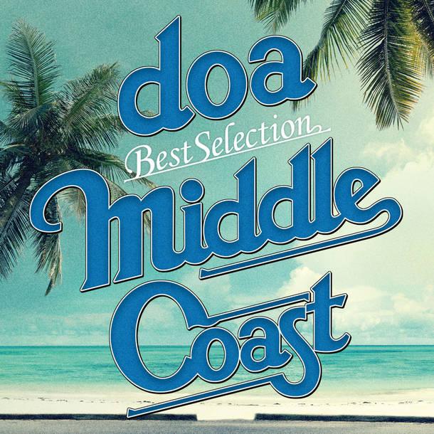 """アルバム『doa Best Selection """"MIDDLE COAST""""』"""