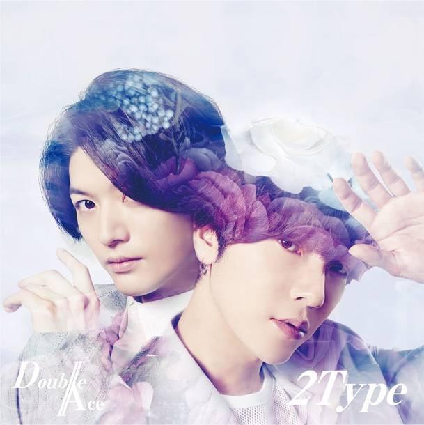 アルバム『2Type』【初回限定盤A】(DVD付)