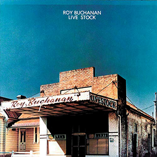 『Live Stock』('75)/Roy Buchanan