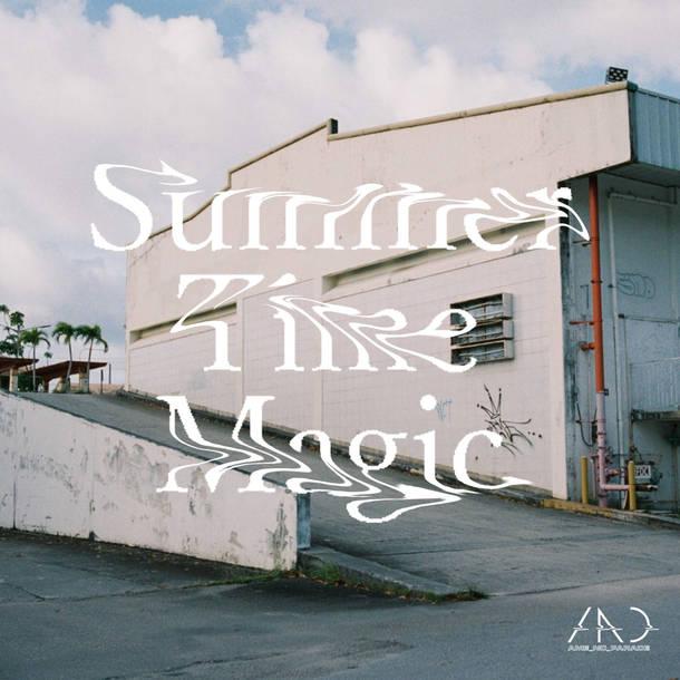 配信限定シングル 「Summer Time Magic」