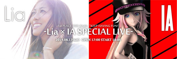 "『1st PLACE 15th Anniv. ""KEEP HAVING FUN!"" – Lia × IA SPECIAL LIVE -』"