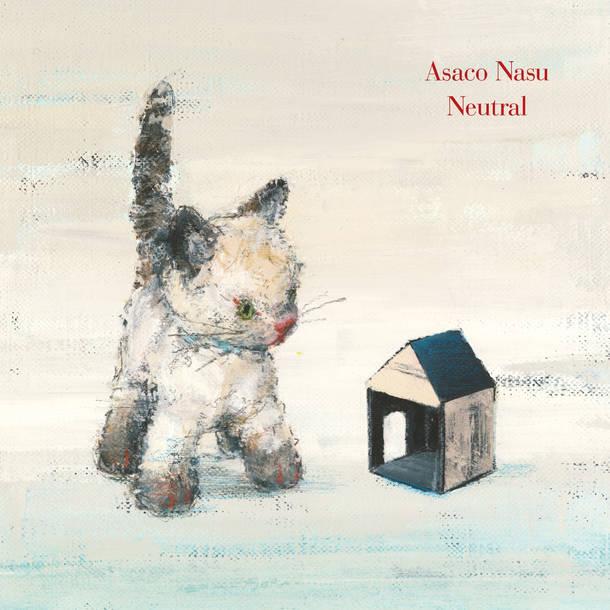 アルバム『Neutral』【通常盤】