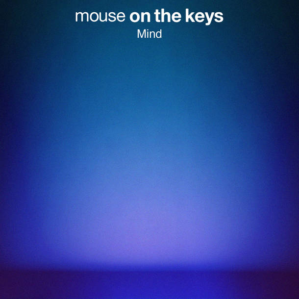mouse on the keys New digital single『Mind』