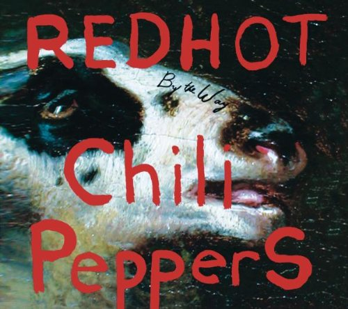 シングル「By The Way」/RED HOT CHILI PEPPERS