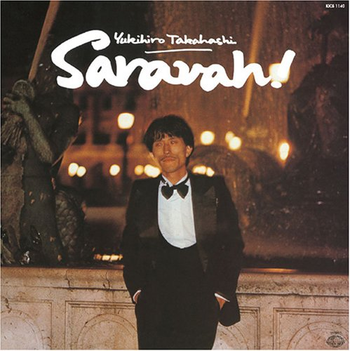 『Saravah!』('78)/高橋ユキヒロ