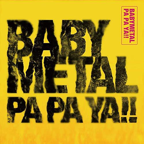 配信シングル「PA PA YA!!(feat.F.HERO)」/BABYMETAL