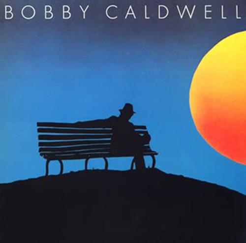 『Bobby Caldwell』('78)/Bobby Caldwell