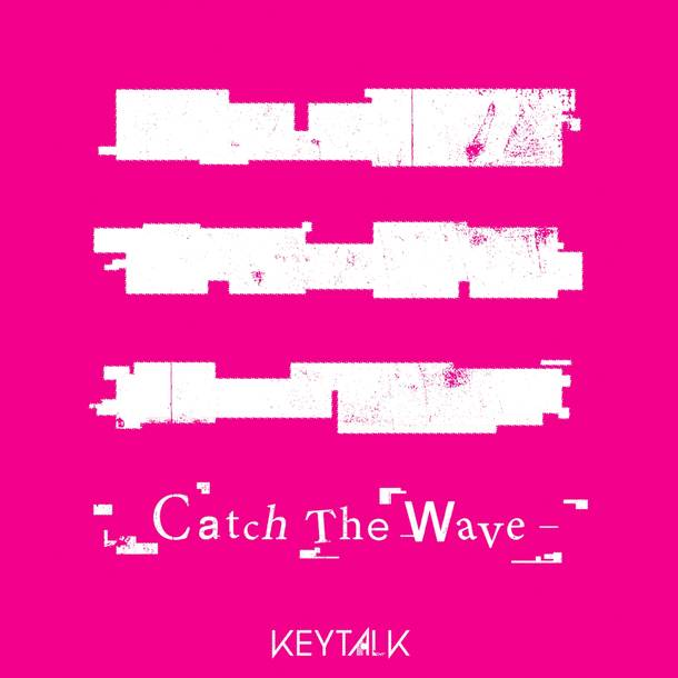 配信楽曲「Catch The Wave」