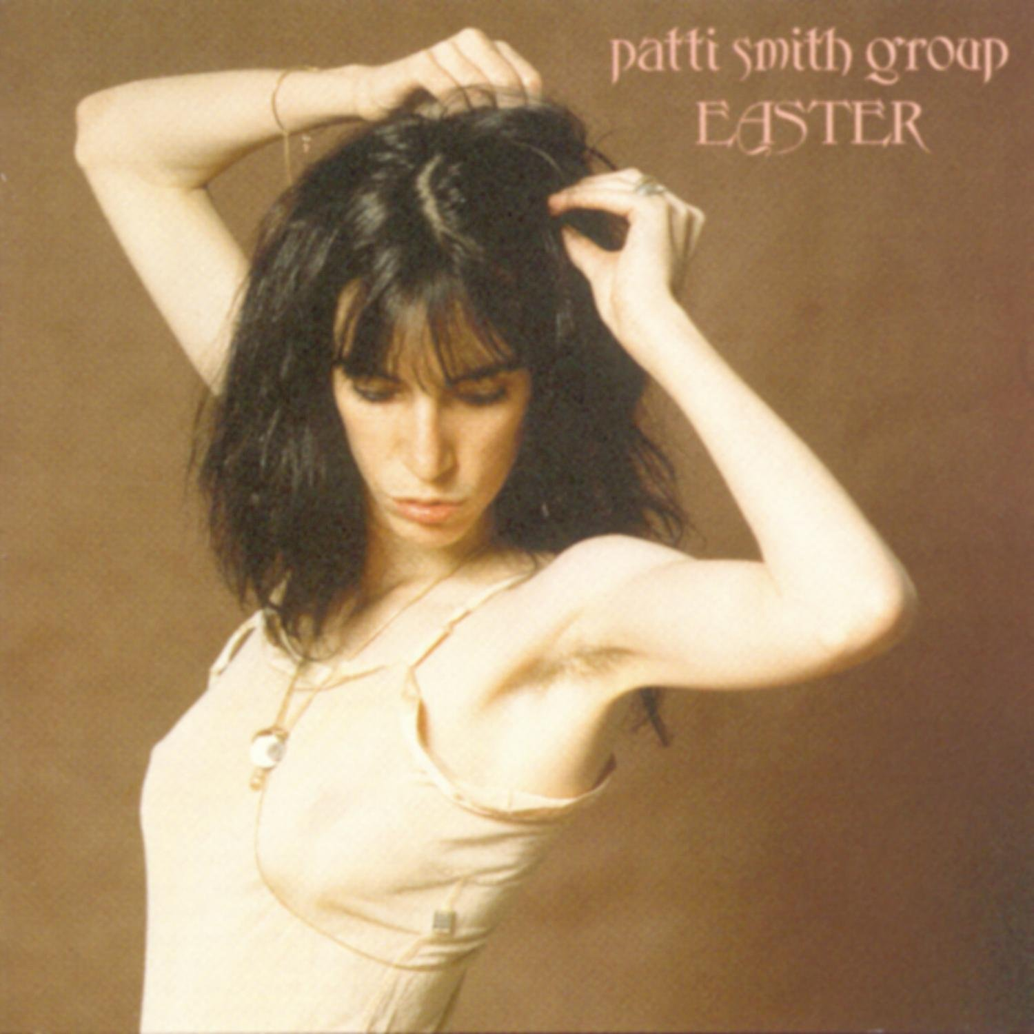 「Ghost Dance」収録アルバム『Easter』/Patti Smith Group