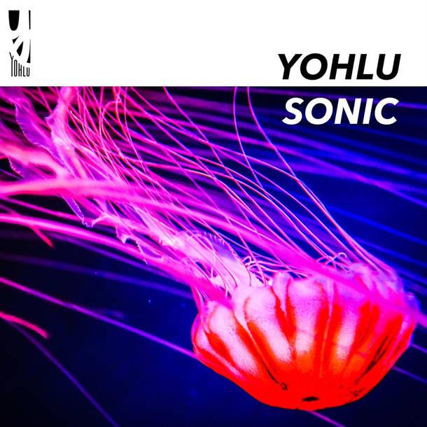 YOHLU『SONIC』