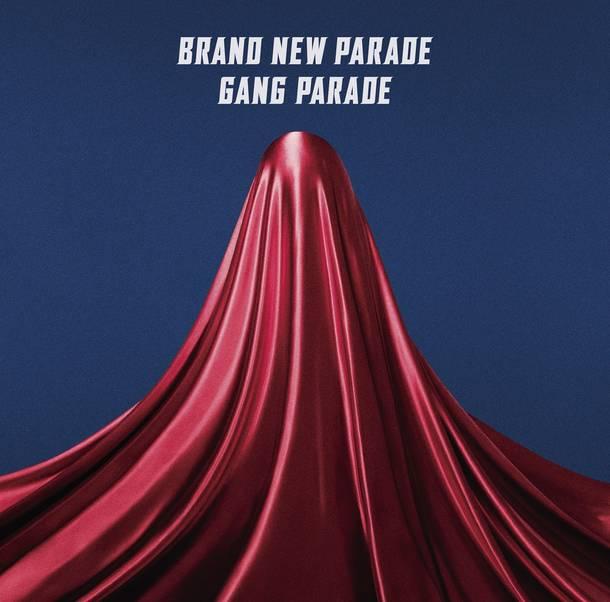 シングル「ブランニューパレード」