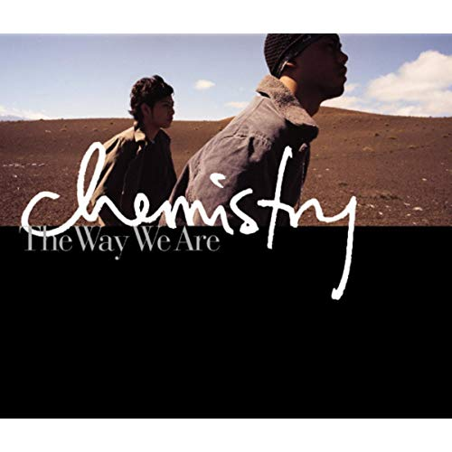 『The Way We Are』('01)/CHEMISTRY