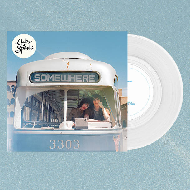 Luby Sparks 『Somewhere [CLEAR VINYL 7INCH]』