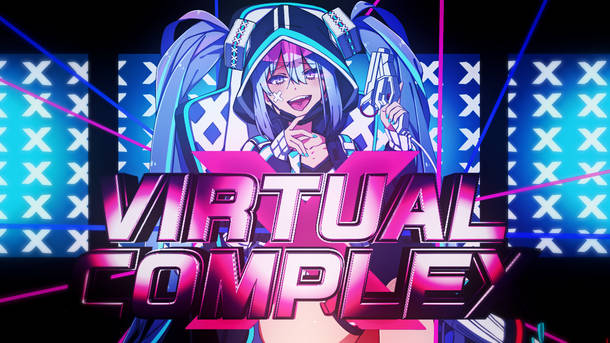 「VIRTUAL COMPLEX feat. 初音ミク」動画